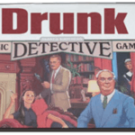 Drunk (Пьяный) - шуточная пародия на классическую настольную игру «Clue»
