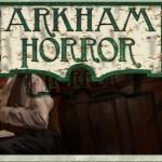 «Ужас Аркхема / Arkham Horror». Ктулху ждет тебя. Он призывает тебя. Убить, убить...